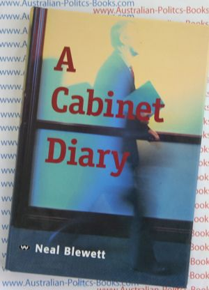 A Cabinet Diary by Neal Blewett USED