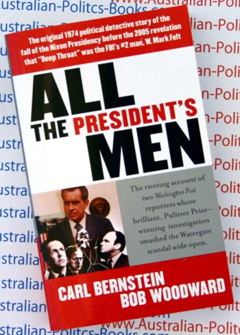 All the President's Men  by Carl Bernstein and Bob Woodward - NEW