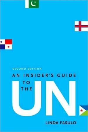 An Insiders Guide to the UN   Linda Fasulo   Paperback