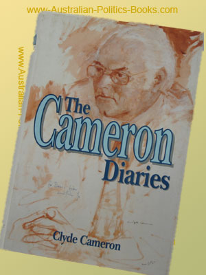 The Cameron Diaries - Clyde Cameron - USED