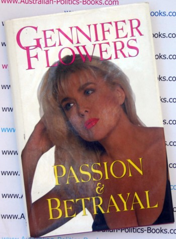 Passion and Betrayal - Gennifer Flowers - One of President Clintons ex - girlfriends