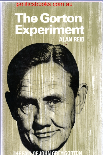 The Gorton Experiment - Alan Reid  (Hardback)