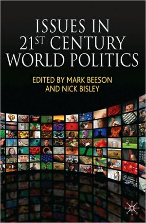 Issues in 21st Century World Politics   Mark Beeson   Hardcover