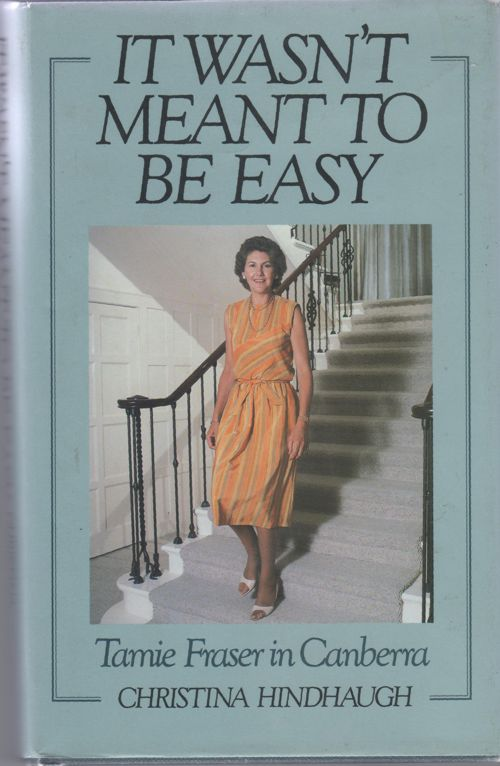 It wasn't meant to be easy Tamie Fraser in Canberra - Christina Hindhaugh