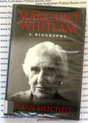 Margaret Whitlam a biography by Susan Mitchell USED