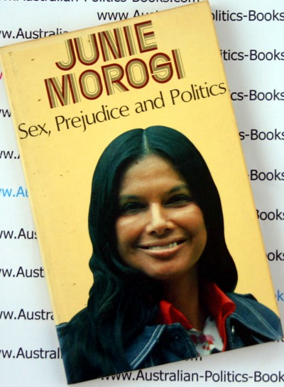 Sex. Prejudice and Politics - Junie Morosi