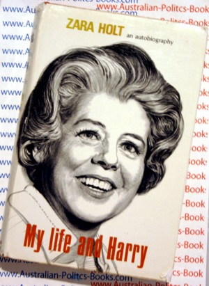 My Life and Harry - Zara Holt - PM Harold Holt