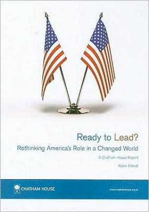 Ready to Lead?: Rethinking Americas Role in a Changed World   Robin Niblett   Paperback