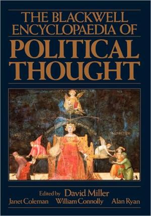 The Blackwell Encyclopaedia of Political Thought   David Miller   Paperback