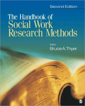 The Handbook of Social Work Research Methods   Bruce Thyer   Paperback