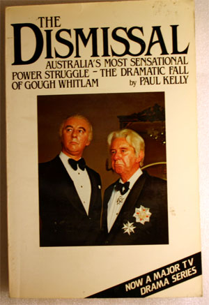 The Dismissal - Paul Kelly 1983 Paperback USED - TV tie-in