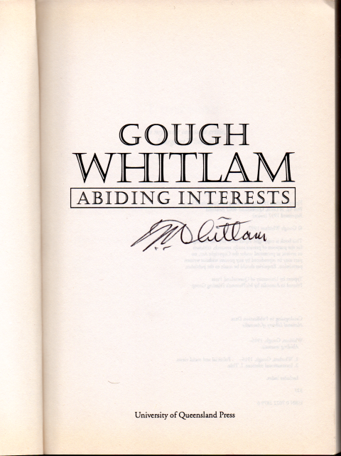 Abiding Interests - Gough Whitlam - Signed - Paperback