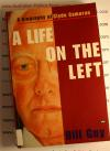A Life on the Left - Clyde Cameron by Bill Guy USED