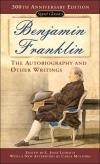 Benjamin Franklin: The Autobiography and Other Writings   Benjamin Franklin    Paperback