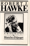 Hawke: The Prime Minister   Signed by Bob Hawke Blanche d Alpuget   Hardcover USED