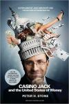 Casino Jack and the United States of Money: Superlobbyist Jack Abramoff  And The Buying of Washington   Peter H. Stone   Paperback