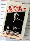 A Certain Grandeur - Gough Whitlam in Politics - Graham Freudenberg - Hardback