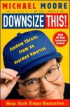 Downsize This!   Michael Moore   Paperback