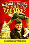 Dude  Wheres My Country?   Michael Moore   Paperback
