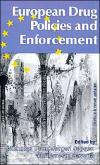 European Drug Policies and Enforcement   Nicholas Dorn   Hardcover