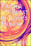 Facing the Beast in Loves Honor   Rainbow   Paperback