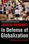In Defense of Globalization   Jagdish N. Bhagwati   Paperback