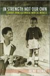 In Strength Not Our Own: A Massai Medical Miracle   Irene Howat   Paperback