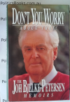 Signed - Don't you worry about that! - The Joh Bjelke-Petersen Memoirs