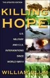 Killing Hope: U.S. Military and CIA Interventions Since World War II   William Blum   Paperback