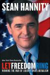 Let Freedom Ring: Winning the War of Liberty over Liberalism   Sean Hannity   Paperback