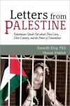 Letters from Palestine: Palestinians Speak Out About Their Lives  Their Country  and the Power of Nonviolence   Kenneth Ring   Paperback
