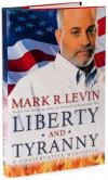 Liberty and Tyranny: A Conservative Manifesto   Mark R. Levin   Paperback