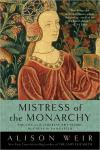 Mistress of the Monarchy: The Life of Katherine Swynford  Duchess of Lancaster   Alison Weir   Paperback
