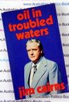 Oil in Troubled Waters - Dr Jim Cairns