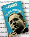 The Quiet Revolution - Jim Cairns - original 1972 edition