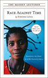 Race Against Time: Searching for Hope in AIDS Ravaged Africa   Stephen Lewis   Paperback