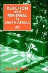 Reaction and Renewal in South Africa   Paul B. Rich   Hardcover