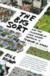 The Big Sort: Why the Clustering of Like Minded America Is Tearing Us Apart   Rick Bass   Paperback