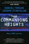 The Commanding Heights: The Battle for the World Economy   Daniel Yergin   Paperback