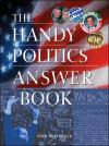 The Handy Politics Answer Book   Gina Misiroglu   Paperback