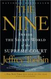 The Nine: Inside the Secret World of the Supreme Court   Jeffrey Toobin   Paperback
