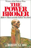 The Power Broker: Robert Moses and the Fall of New York   Robert A. Caro   Paperback