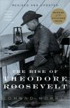 The Rise of Theodore Roosevelt   Edmund Morris   Paperback