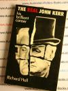 The Real John Kerr - Richard Hall - USED