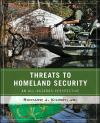 Threats to Homeland Security: An All hazards Perspective   Richard J. Kilroy Jr.   Paperback