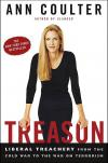 Treason: Liberal Treachery from the Cold War to the War on Terrorism   Ann Coulter   Paperback