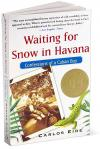 Waiting for Snow in Havana: Confessions of a Cuban Boy   Carlos Eire   Paperback