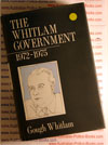 The Whitlam Government - 1972-1975 by Gough Whitlam - 1985 Edition