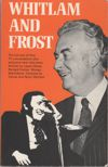 Whitlam and Frost the TV interviews -  Paperback - USED