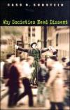 Why Societies Need Dissent   Cass R. Sunstein   Paperback